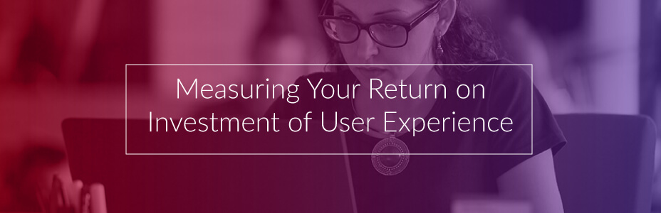 measuring-ux-return-on-investment